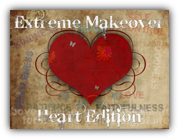 Extreme Makeover: Heart Edition