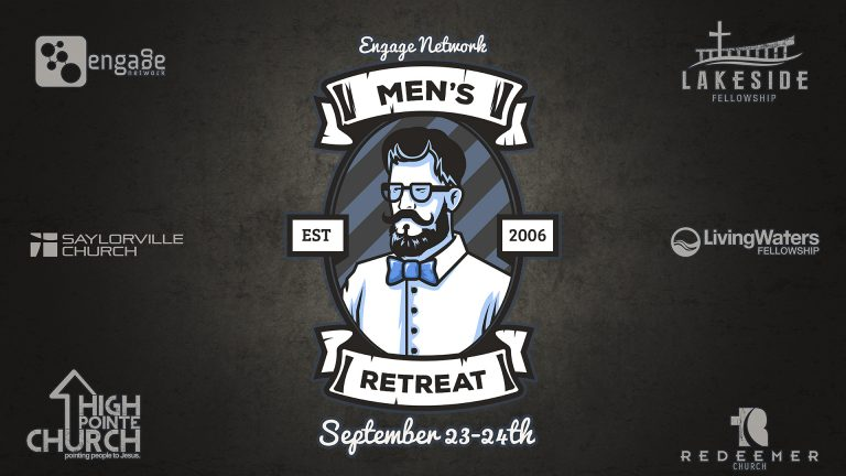 Engage Men's Retreat 2016