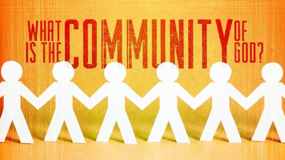 What is the Community of God?