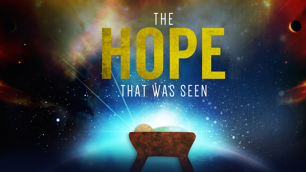 The hope that was seen
