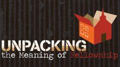 UnPackingFellowship3 (1)